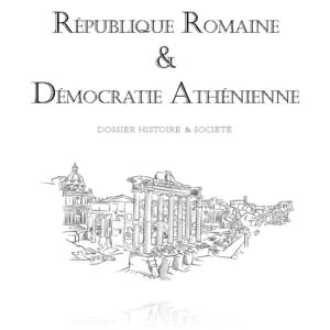 Démocratie athénienne et république Romaine | Histoire